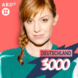 Podcast Deutschland3000 - 'ne gute Stunde mit Eva Schulz