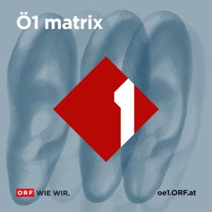 Podcast Ö1 matrix