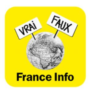 France Info  -  Le vrai du faux