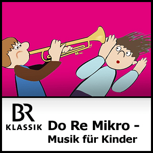 Podcast BR Klassik - Do Re Mikro