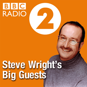 Podcast Steve Wright's Big Guests
