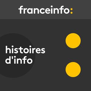 France Info  -  Histoires d'Info