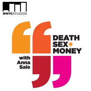 Podcast Death, Sex & Money