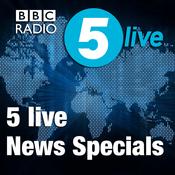 Podcast 5 live News Specials