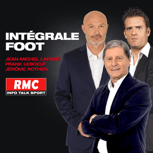 Podcast RMC - Intégrale Foot