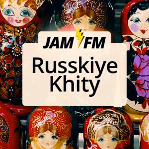 Radio JAM FM Russkiye Khity