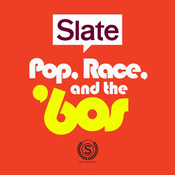 Podcast Slate Academy: Pop, Race, and the '60s