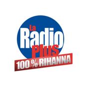Radio La Radio Plus - 100% Rihanna