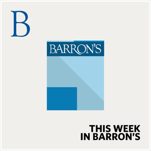 Podcast This Week in Barron's