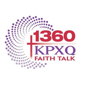 Radio KPXQ - Faith Talk 1360 AM
