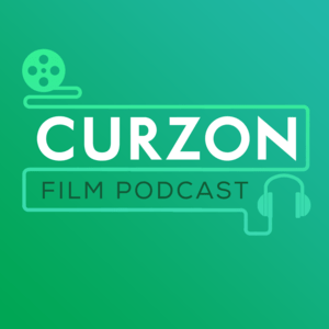Podcast The Curzon Film Podcast