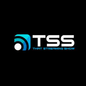TSS - That Streaming Show