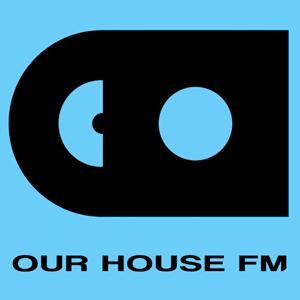 Radio OUR HOUSE FM
