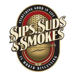 Podcast Sips, Suds, & Smokes