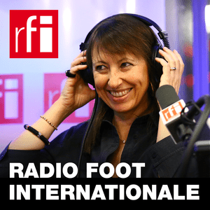 Podcast RFI - Radio foot internationale