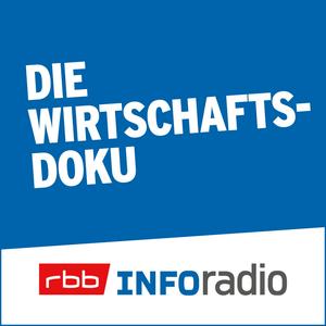 Podcast Die Wirtschaftsdoku   Inforadio - Besser informiert.