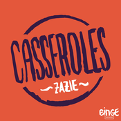 Podcast Casseroles