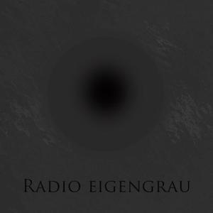 Radio Radio Eigengrau