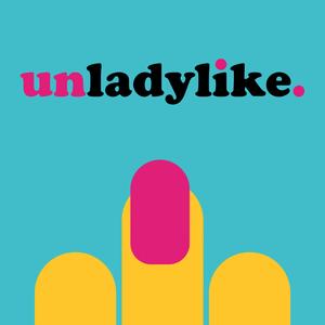 Podcast Unladylike