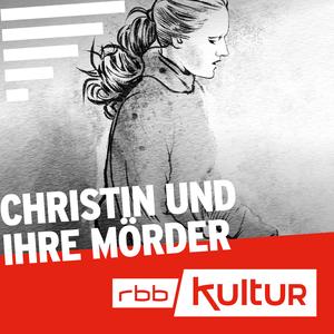 Podcast Christin und ihre Mörder   Serienstoff   rbbKultur